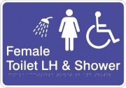 Acrylic Sign - Female Accessible Toilet – Left Hand Transfer & Shower