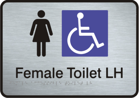Stainless Steel Sign - Female Accessible Toilet – Left Hand Transfer