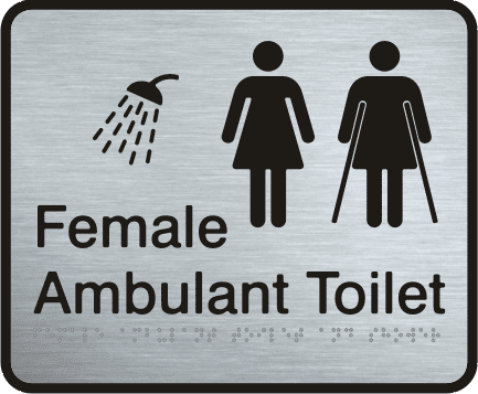 Stainless Steel Sign - Female Ambulant Toilet & Shower